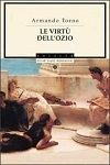 LE VIRTU' DELL'OZIO